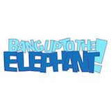 Bang Up To The Elephant! Logo