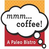 mmm...COFFEE! A Paleo Bistro Logo