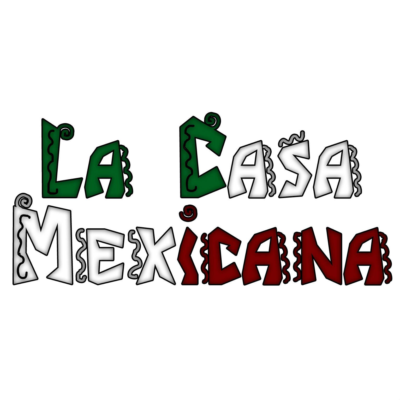 La Casa Mexicana - Walker's Point Logo