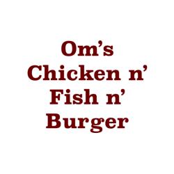 Om's Chicken n' Fish n' Burger Logo