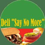 Deli Say No More Logo