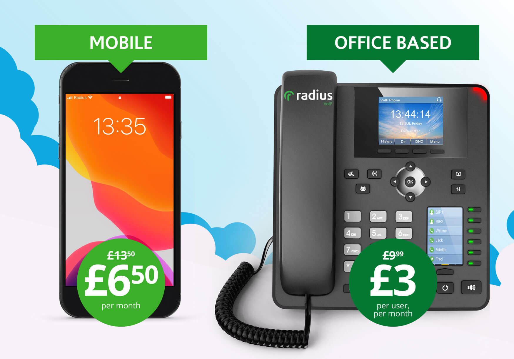 Mobile - £6.50 per month. Office based - £3 per user, per month