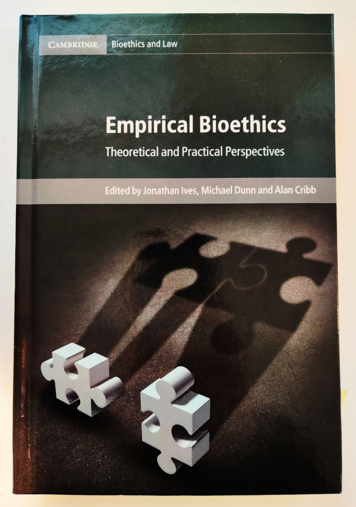 New Book - Empirical Bioethics: Theoretical and Practical Perspectives