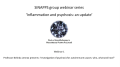 SINAPPS group 2020 webinar series 'Inflammation and psychosis: and update'