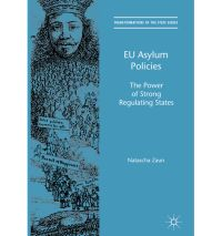 EU Asylum Policies: The Power of Strong Regulating States