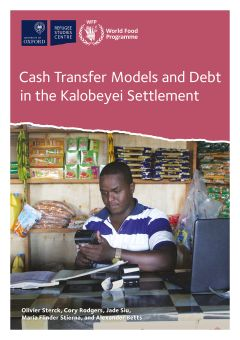 Cover of the report Cash Transfer Models and Debt in the Kalobeyei Settlement, by the Refugee Economies Programme. Cover features a businessman in Kalobeyei adding up the day's transactions in his shop