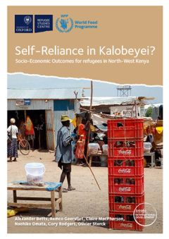 Self-Reliance in Kalobeyei? Socio-Economic Outcomes for Refugees in North-West Kenya