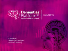 Dementias Platform UK Data Poral: Chris Orton