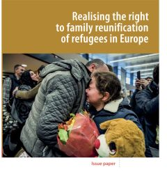Realising the right to family reunification of refugees in Europe