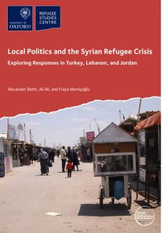 Local Politics and the Syrian Refugee Crisis: Exploring Responses in Turkey, Lebanon, and Jordan