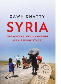 Syria: The Making and Unmaking of a Refuge State