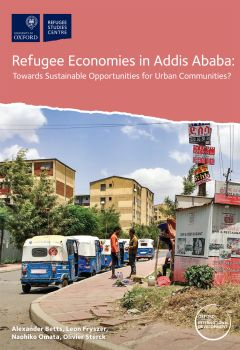 Refugee Economies in Addis Ababa: Towards Sustainable Opportunities for Urban Communities