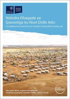 Nolosha Dhaqaale ee Qaxootiga ku Nool Dollo Ado [Somali translation of 'Refugee Economies in Dollo Ado']