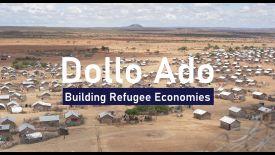 Dollo Ado: Building Refugee Economies
