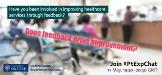 Ptexpchat how are the experiences and feedback of patients being used to drive improvement
