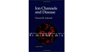 Ion Channels and Disease: Channelopathies