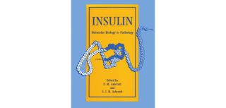 Insulin molecular biology to pathology