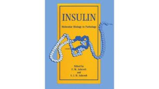 Insulin: Molecular Biology to Pathology