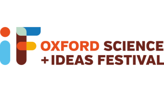 NDORMS will be taking part in IF - the Oxford Science and Ideas Festival