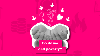 What does it mean to be poor in the UK and around the world? Could we eliminate this kind of inequality or is it an unavoidable part of society? This needs a lot more thought...