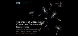 The impact of diasporas connection contestation convergence
