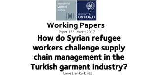 How do syrian refugee workers challenge supply chain management in the turkish garment industry