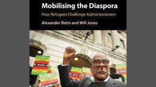 New book: Mobilising the Diaspora: How Refugees Challenge Authoritarianism