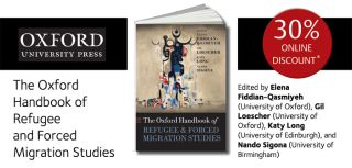 Special offer 30 off pre orders of the oxford handbook of refugee and forced migration studies