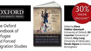 Special offer: 30% off pre-orders of The Oxford Handbook of Refugee and Forced Migration Studies!