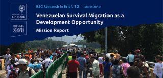 Research in brief venezuelan survival migration as a development opportunity