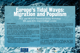 Call for abstracts for europes tidal waves migration and populism jmce and migpop research group workshop 19th june 2018 kings college london