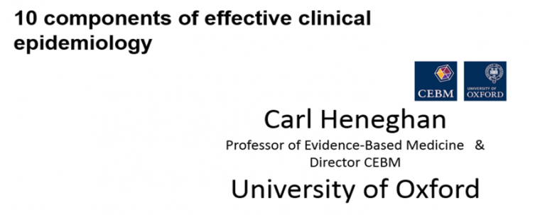 Text showing first slide of a PowerPoint Presentation by Carl Heneghan 'Ten components of effective clinical epidemiology'