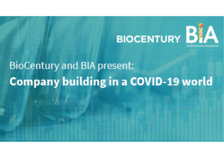 This is an image advertising a webinar called BioCentury and BIA present: Company building in a COVID-19 world.