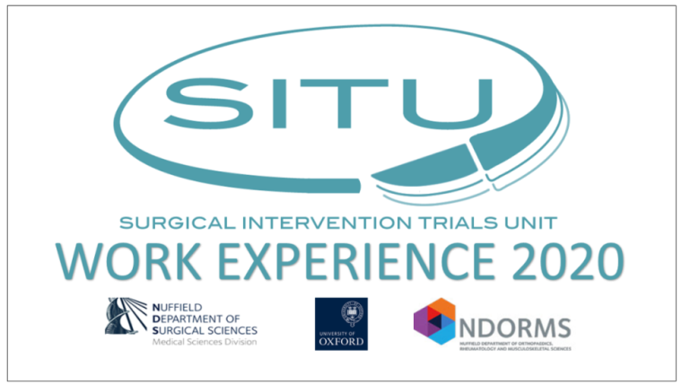 Surgical Intervention Trials Unit (SITU) Work Experience 2020 - SITU, NDS, NDORMS and Oxford logos.