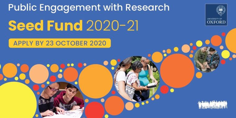 Public Engagement with Research Seed Fund 2020-21. Apply by 23 October 2020