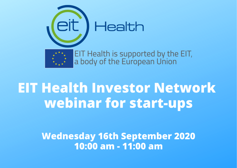 This image is advertising the EIT Health Investor Network Webinar for start-ups taking place on Wednesday 16th September 2020, from 10:00 am to 11:00 am