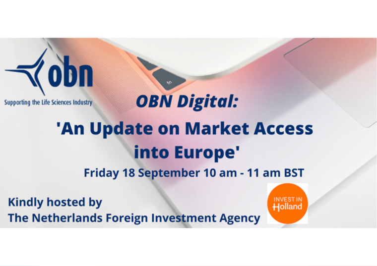 This image is advertising the OBN Digital Event, An Update on Market Access into Europe, kindly hosted by The Netherlands Foreign Investment Agency. It is being held on Friday 18th September 2020 from 10:00 am to 11:00 am.