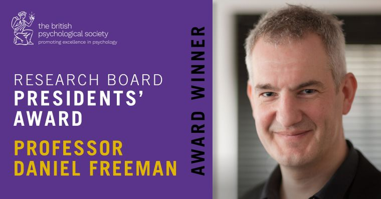 Image and name of Professor Daniel Freeman and writing saying 'Research Board President's Award, Award Winner'.