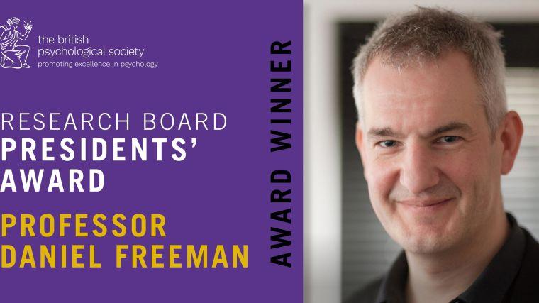 Image and name of Professor Daniel Freeman and writing saying 'Research Board President's Award, Award Winner'.