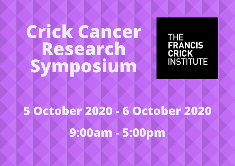 This image is advertising the Francis crick cancer research symposium being held from 5th October 2020 to the 6th October 2020