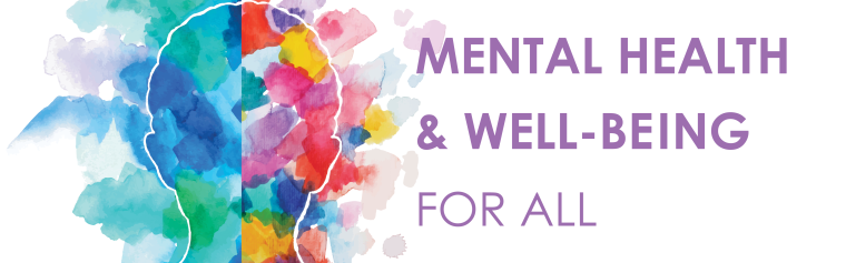 Mental Health & Well-Being for all