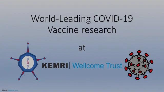 World-leaving COVID-19 vaccine research at the KEMRI-Wellcome Trust Research Programme in Kenya