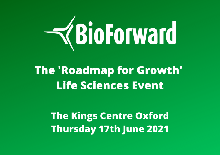 This image is advertising the event BioForward bring held at the King's Centre Oxford on Thursday 17th June 2021