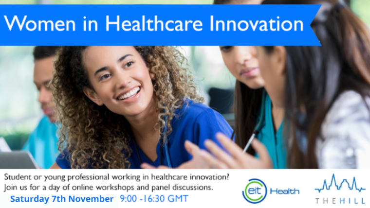 This image is advertising Women in Healthcare Innovation, an event organised by The Hill being held on 7th November 2020.