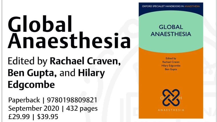 Edited by Hilary Edgcombe from the Oxford University Global Surgery Group (OUGSG), Rachael Craven and Ben Gupta, this handbook provides practical, concise advice on providing consistently safe anaesthesia with minimal resources.