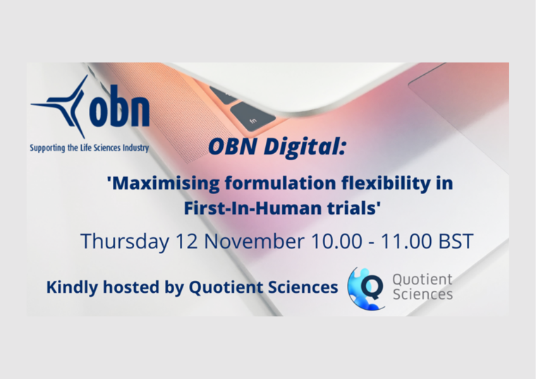 This image is advertising the OBN Digital Event titled, 'Maximising formulation flexibility in First-In-Human Trials'