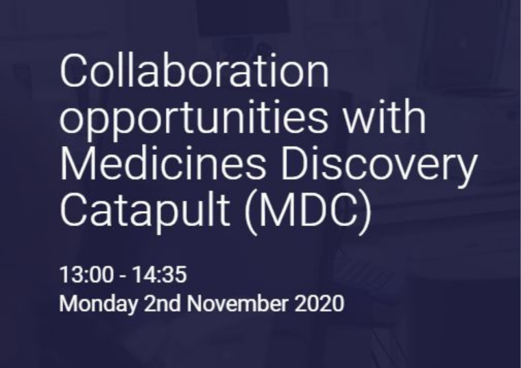 This image is advertising the University of Oxford Translation Research Office's virtual event titled, Collaboration opportunities with Medicines Discovery Catapult (MDC).