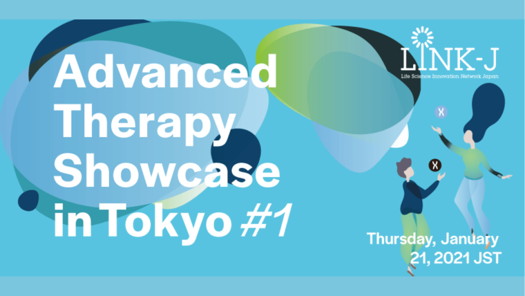 This image is advertising the Advanced Therapy Showcase, Tokyo, which starts on 21st January 2021 and finishes 17th February 2021.