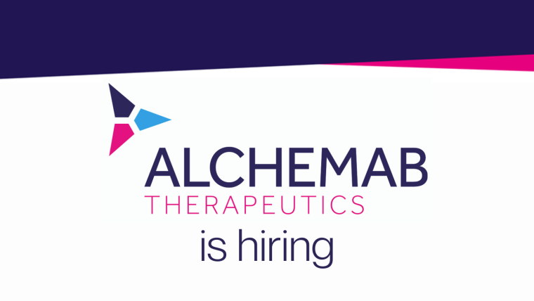 This image is advertising that Alchemab is hiring. They are looking for a Scientist/ Senior Scientist- Cell Biology Oncology/Immunology.