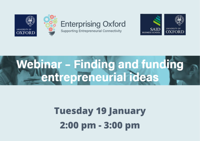 This image is advertising the Enterprising Oxford Webinar titled, 'Finding and funding entrepreneurial ideas'.